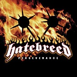 Perserverance Lyrics Hatebreed