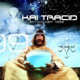 Skywalker Lyrics Kai Tracid