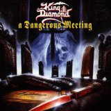 A Dangerous Meeting Lyrics King Diamond