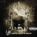 Take A Look In The Mirror Lyrics KoRn
