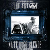 The Art Of Nate Dogg Blends (Mixtape) Lyrics Nate Dogg