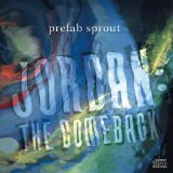 Jordan: The Comeback Lyrics Prefab Sprout