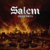 Dark Days Lyrics Salem
