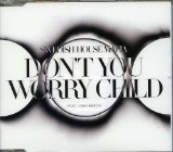 Don't You Worry Child (Single) Lyrics Swedish House Mafia
