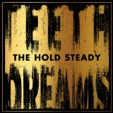 Teeth Dreams Lyrics The Hold Steady