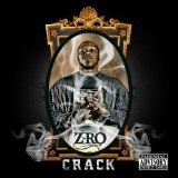 Crack Lyrics Z-Ro