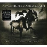 And Hell Will Follow Me Lyrics A Pale Horse Named Death