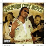 Chopper City Lyrics B.G