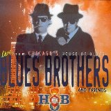 Blues Brothers & Friends: Live From House Of Blues Lyrics Blues Brothers, The