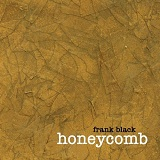 Honeycomb Lyrics Frank Black