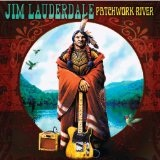 Patchwork River Lyrics Jim Lauderdale