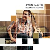 Room for Squares Lyrics John Mayer