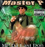MP Da Last Don (Disc One) Lyrics MASTER P