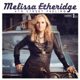 4th Street Feeling Lyrics Melissa Etheridge