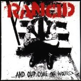 ...And Out Come The Wolves Lyrics Rancid