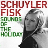 Sounds of the Holiday - EP Lyrics Schuyler Fisk