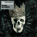 To Die As Kings Lyrics The Ascendicate