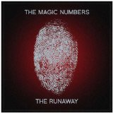 The Runaway Lyrics The Magic Numbers