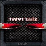 Knives Lyrics Tigertailz