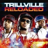 Trillville: Reloaded Lyrics Trillville