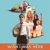 Wish I Was Here Lyrics Various