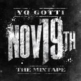 Nov 19th: The Mixtape Lyrics Yo Gotti