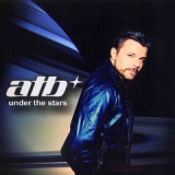 Under The Stars Lyrics ATB
