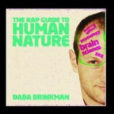 The Rap Guide to Human Nature Lyrics Baba Brinkman