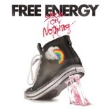 Stuck On Nothing Lyrics Free Energy