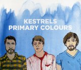 Primary Colours Lyrics Kestrels