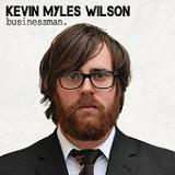 Businessman (EP) Lyrics Kevin Myles Wilson