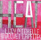 Heat Lyrics Lucy Michelle & The Velvet Lapelles