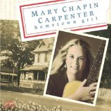 Hometown Girl Lyrics Mary Chapin Carpenter