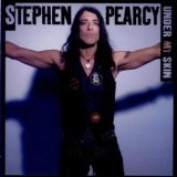 Under My Skin Lyrics Stephen Pearcy