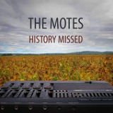 History Missed Lyrics The Motes