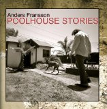 Poolhouse Stories Lyrics Anders Fransson