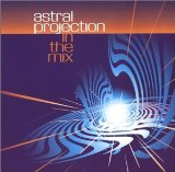 In the Mix Lyrics Astral Projection