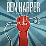 Rock N' Roll Is Free (Single) Lyrics Ben Harper