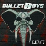 Elefante Lyrics BulletBoys