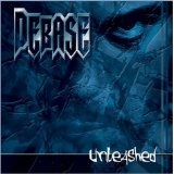 Unleashed Lyrics Debase