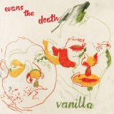 Vanilla Lyrics Evans The Death
