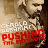 Pushing The Envelope Lyrics Gerald Albright