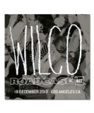 Roadcase 027 / December 19, 2013 / Los Angeles, CA Lyrics Jeff Tweedy