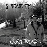 8 Tone EP (EP) Lyrics JuSt WoRdZ
