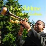 Love Sublime Lyrics Kennan Goodman