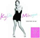 Confide In Me Lyrics KYLIE MINOGUE