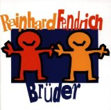 Bruder Lyrics Rainhard Fendrich