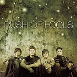 Rush of Fools Lyrics Rush Of Fools