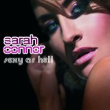 Sexy As Hell Lyrics Sarah Connor