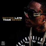 Better Late Than Never Lyrics Soulja Boy